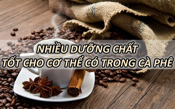 ca-phe-chua-nhieu-duong-chat-tot-cho-co-the