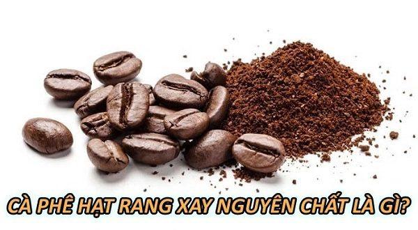 ca-phe-hat-rang-xay-nguyen-chat