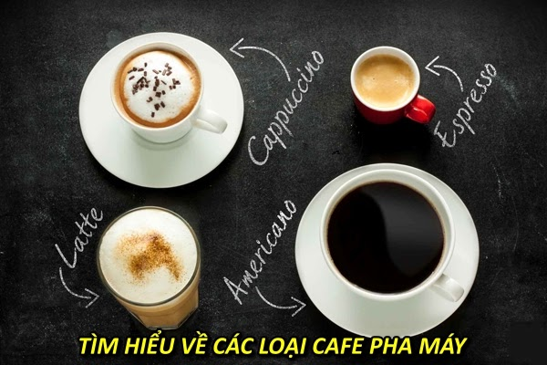 cac-loai-ca-phe-pha-may