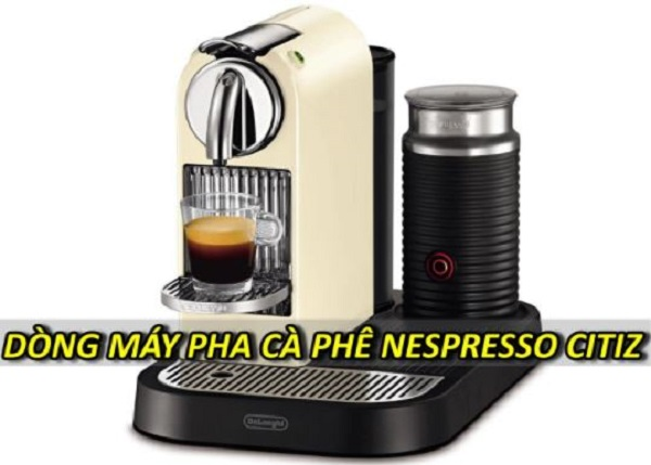 dong-may-pha-ca-phe-nespresso-citiz