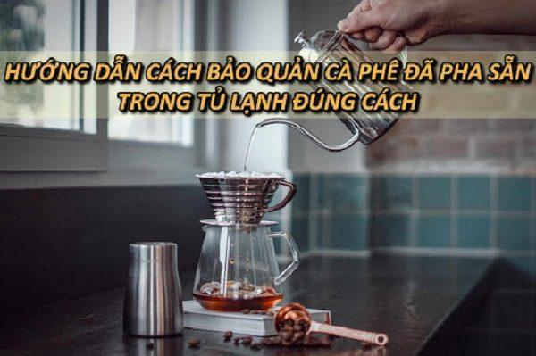 huong-dan-cach-bao-quan-ca-phe