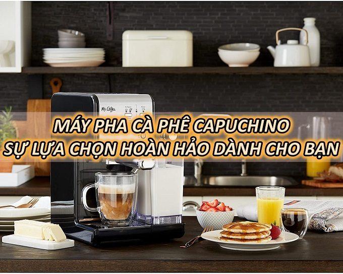 may-pha-ca-phe-capuchino