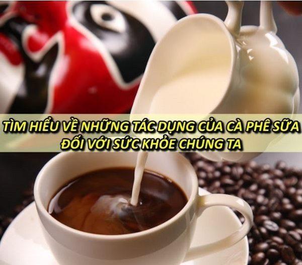 tac-dung-cua-cafe-sua