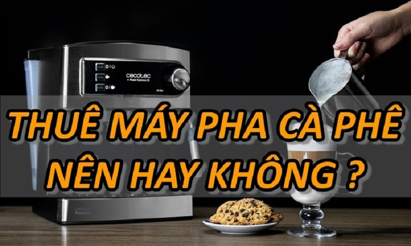 thue-may-pha-ca-phe